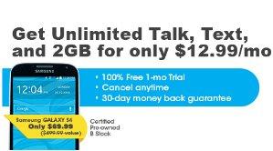 $69.99+每月$12.99 首月免费Samsung Galaxy S4 官翻 + 无限量通话+短信+2GB流量